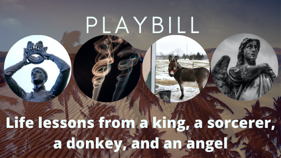 A King, a Sorcerer, a Donkey, and an Angel