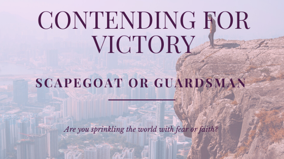 Contending for Victory | Scapegoat or Guardsman