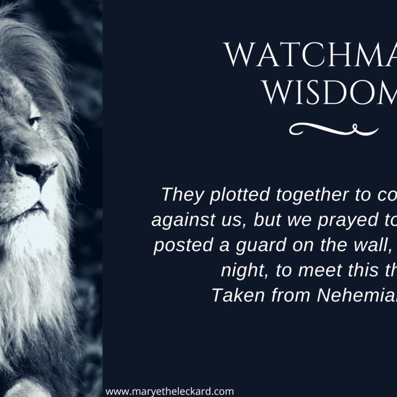 Watchman Wisdom